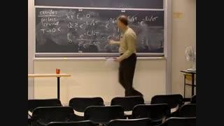 ترمودینامیک و سینتیک، دانشگاه MIT، جلسه 25