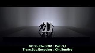 موزیک ویدئوی جدید PAIN از دابل اس301♥ زیرنویس فارسی