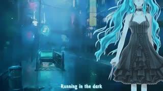 「Nightcore」→ And We Run