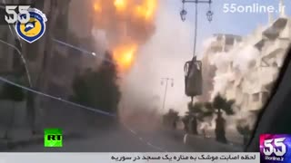 لحظه اصابت موشک به مناره یک مسجد در سوریه