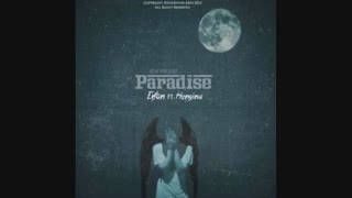 Erfan Ft Hengina- Paradise