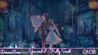 Nightcore - You And I