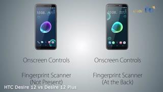 ویدئوی مقایسه گوشی HTC Desire 12 با Desire 12 Plus