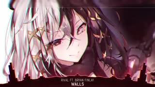 Nightcore - Walls