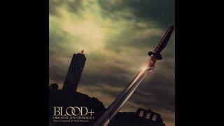 Blood+ OST  The Final Battle